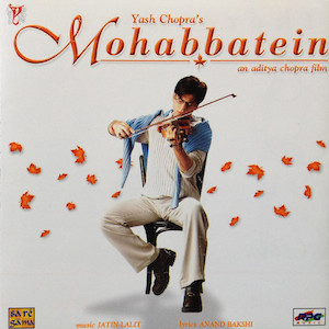 Mohabbatein original soundtrack