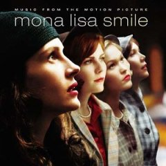 Mona Lisa Smile original soundtrack