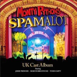 Monty Python's Spamalot original soundtrack