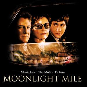 Moonlight Mile original soundtrack