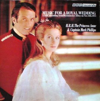 Music for a Royal Wedding: Princess Anne & Captain Mark Phillips original soundtrack