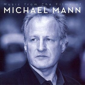 Music from the films of Michael Mann original soundtrack