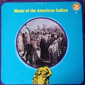 Music of the American Indian original soundtrack