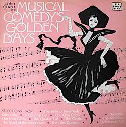 Musical Comedy's Golden Days: John Gower original soundtrack