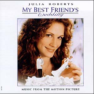 My Best Friend's Wedding original soundtrack