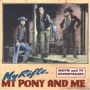 My Rifle, My Pony and Me original soundtrack