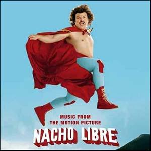 Nacho Libre original soundtrack