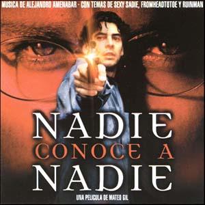 Nadie Conoce A Nadie original soundtrack