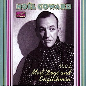 Noel Coward: Mad Dogs and Englishmen original soundtrack