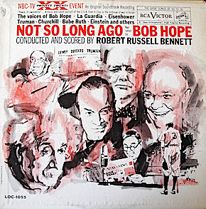 Not So Long Ago: Bob Hope original soundtrack