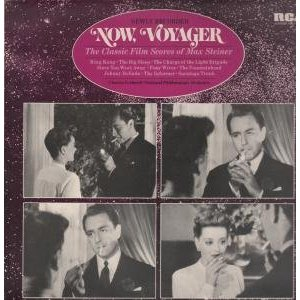 Now Voyager + other classic film scores original soundtrack