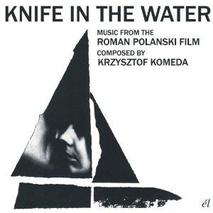 Nóz W Wodzie: Knife in the Water + Niewinni Czarodzieje: Innocent Sorcerers original soundtrack