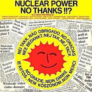 Nuclear Power No Thanks!!? original soundtrack