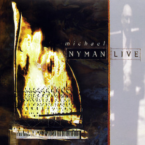 Nyman Live original soundtrack