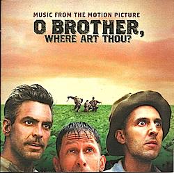 O Brother Where Art Thou original soundtrack