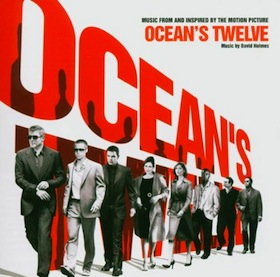 Ocean s Twelve original soundtrack