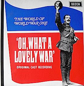 Oh What a Lovely War: original cast recording original soundtrack