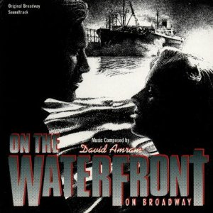 On the Waterfront: On Broadway original soundtrack