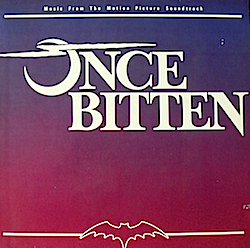 Once Bitten - Music From The Motion Picture Soundtrack