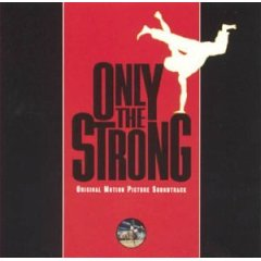 Only the Strong original soundtrack
