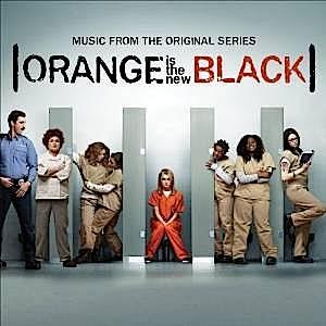 Orange Is The New Black original soundtrack