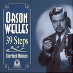 Orson Welles: 39 Steps & Sherlock Holmes original soundtrack