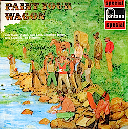 Paint Your Wagon: Original London Cast original soundtrack
