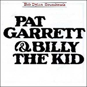 Pat Garrett & Billy the Kid original soundtrack