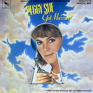 Peggy Sue got Married original soundtrack