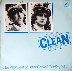 Peter Cook & Dudley Moore: The Clean Tapes original soundtrack