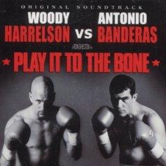 Play it to the Bone original soundtrack