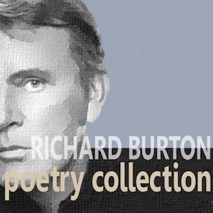 Poetry Collection: Richard Burton original soundtrack