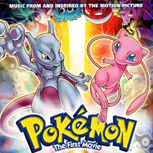Pokémon The First Movie original soundtrack