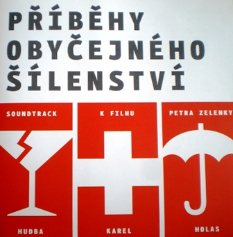 Pribehy Obycejneho Silenstvi original soundtrack