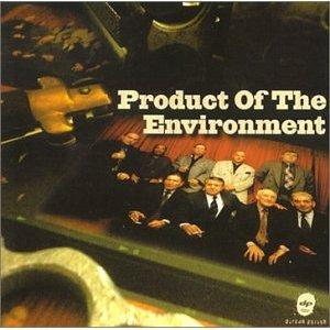 Product of the Environment original soundtrack
