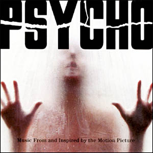 Psycho (remake) original soundtrack
