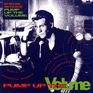 pump up the volume original soundtrack