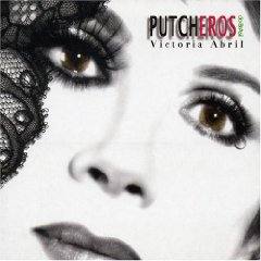 Putcheros: Victoria Abril original soundtrack
