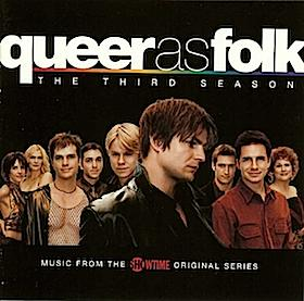 Queer as Folk: US - Third season original soundtrack