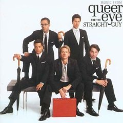 Queer Eye for the Straight Guy original soundtrack