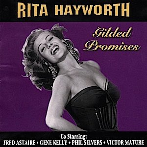 Rita Hayworth: Gilded Promises original soundtrack