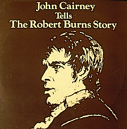 Robert Burns Story: John Cairney original soundtrack