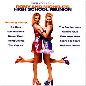 Romy & Michele's High School Reunion original soundtrack