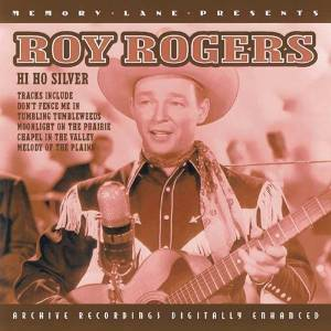 Roy Rogers: Hi Ho Silver original soundtrack