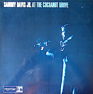 Sammy Davis Jr. At The Cocoanut Grove original soundtrack