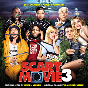 Scary Movie 3 original soundtrack
