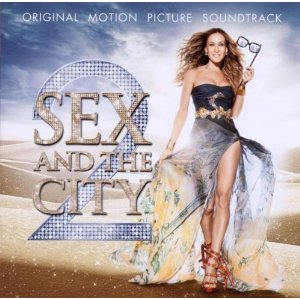 Sex and the City 2 original soundtrack