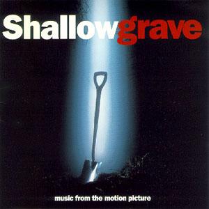 Shallow Grave original soundtrack
