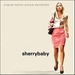 Sherrybaby original soundtrack