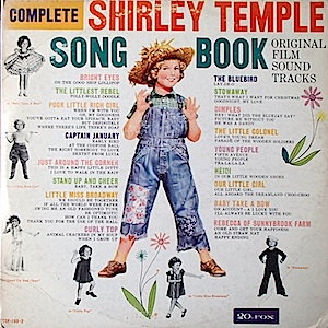 Shirley Temple: Song Book original soundtrack